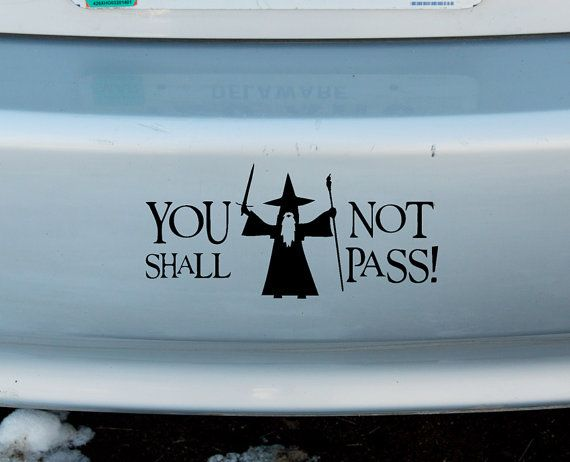 Gandalf you shall not pass lotr vinyl sticker car window door bumper decal lord of the