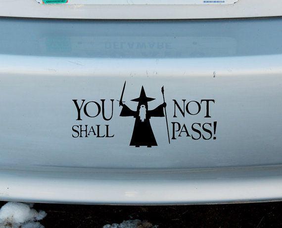 "Gandalf You Shall Not Pass Decal Sticker Funny Vinyl Car Window Bumper Truck 7/"""