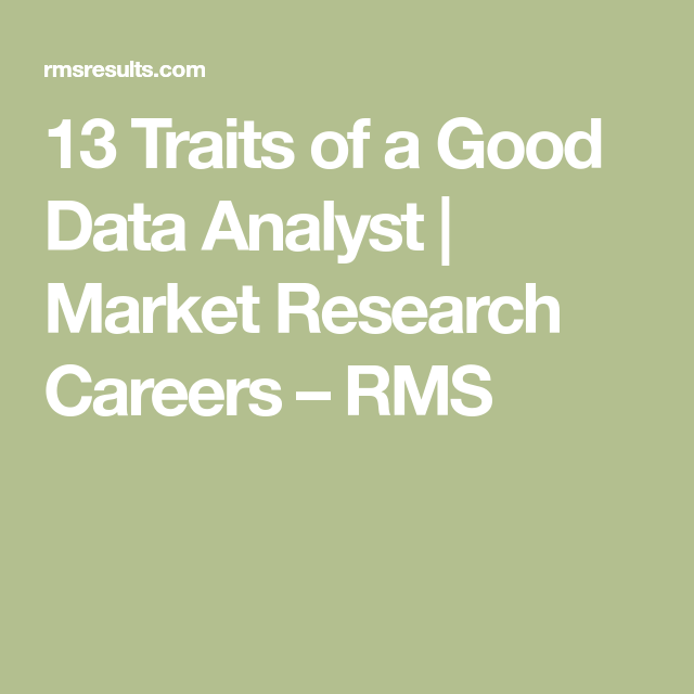 13 Traits Of A Good Data Analyst