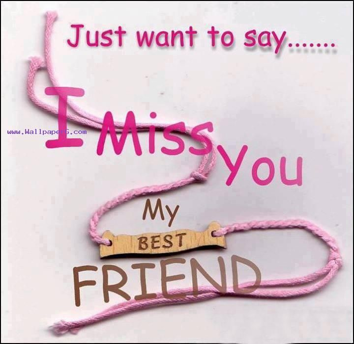 Missing Best Friends Wide Wallpapers Images Pictute Photos My