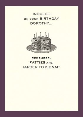 Fatties Are Harder To Kidnap Personalised Happy Birthday Card In 2021 Happy Birthday Cards Construction Business Cards Birthday Cards