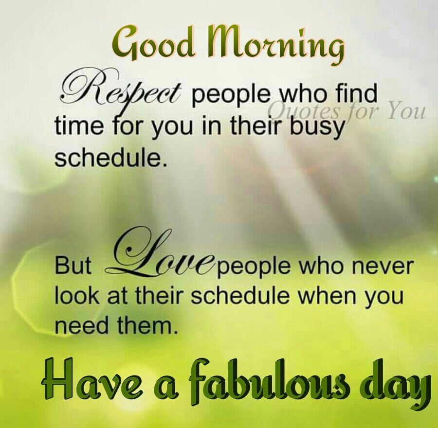 Morning Inspirational Quotes: Good Morning, Respect & Love