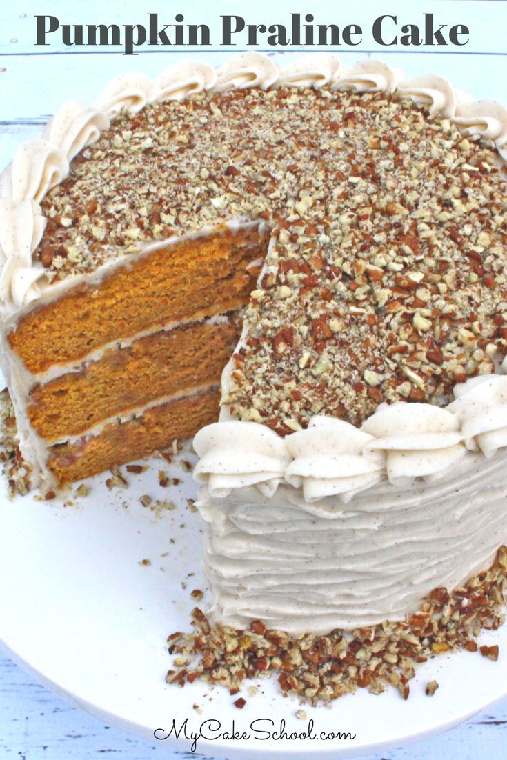 Pumpkin Praline Cake #pralinecake Moist and Delicious Pumpkin Praline Cake Recipe by MyCakeSchool.com! #pralinecake