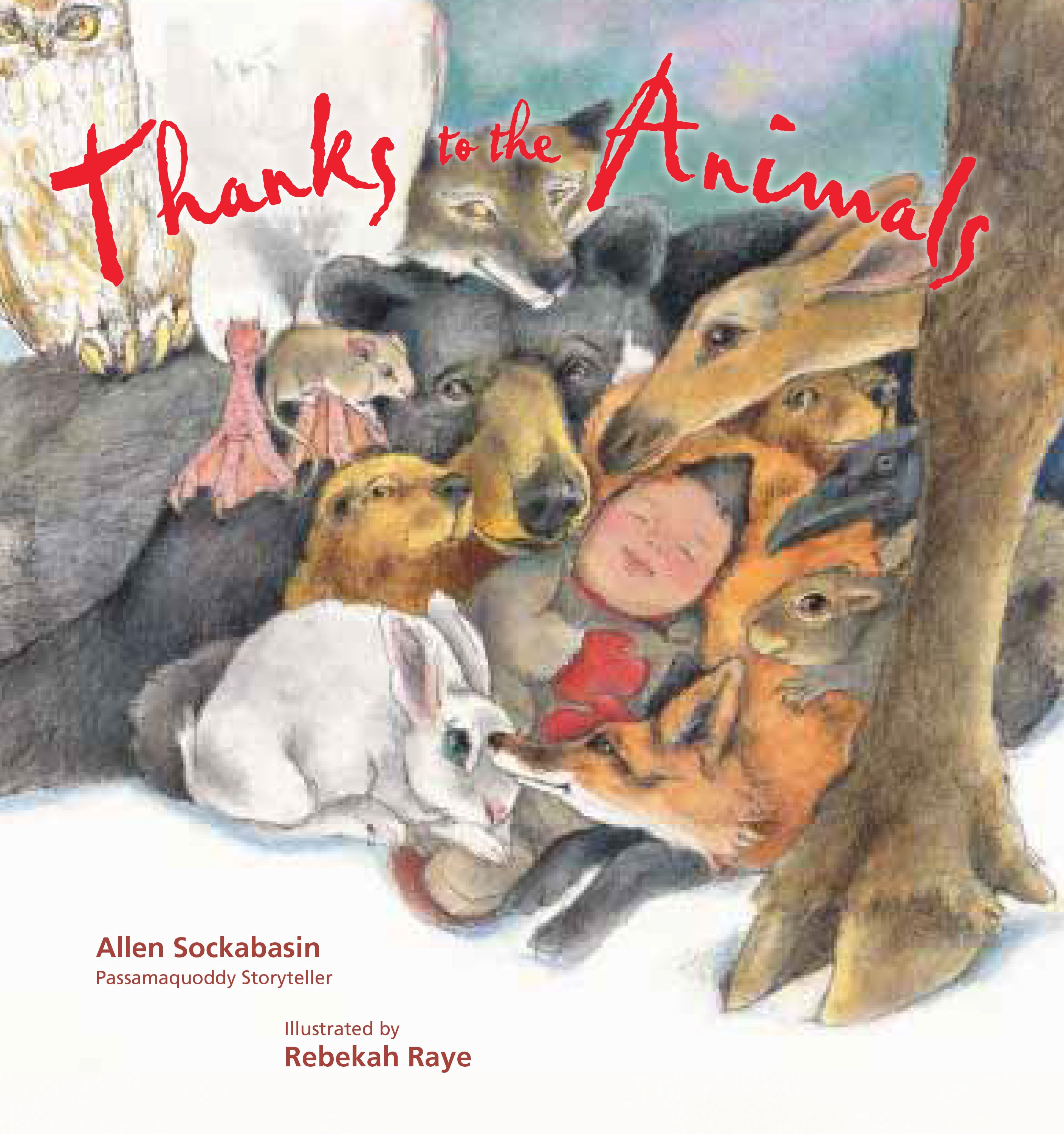 Thanks to the Animals Tilbury House Publishers Native