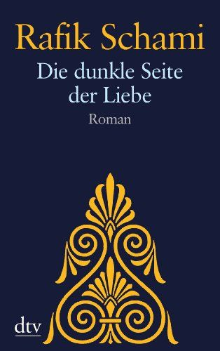 Die dunkle Seite der Liebe: Roman (dtv Unterhaltung) von Rafik Schami http://www.amazon.de/dp/3423212241/ref=cm_sw_r_pi_dp_tjrewb057PGK5