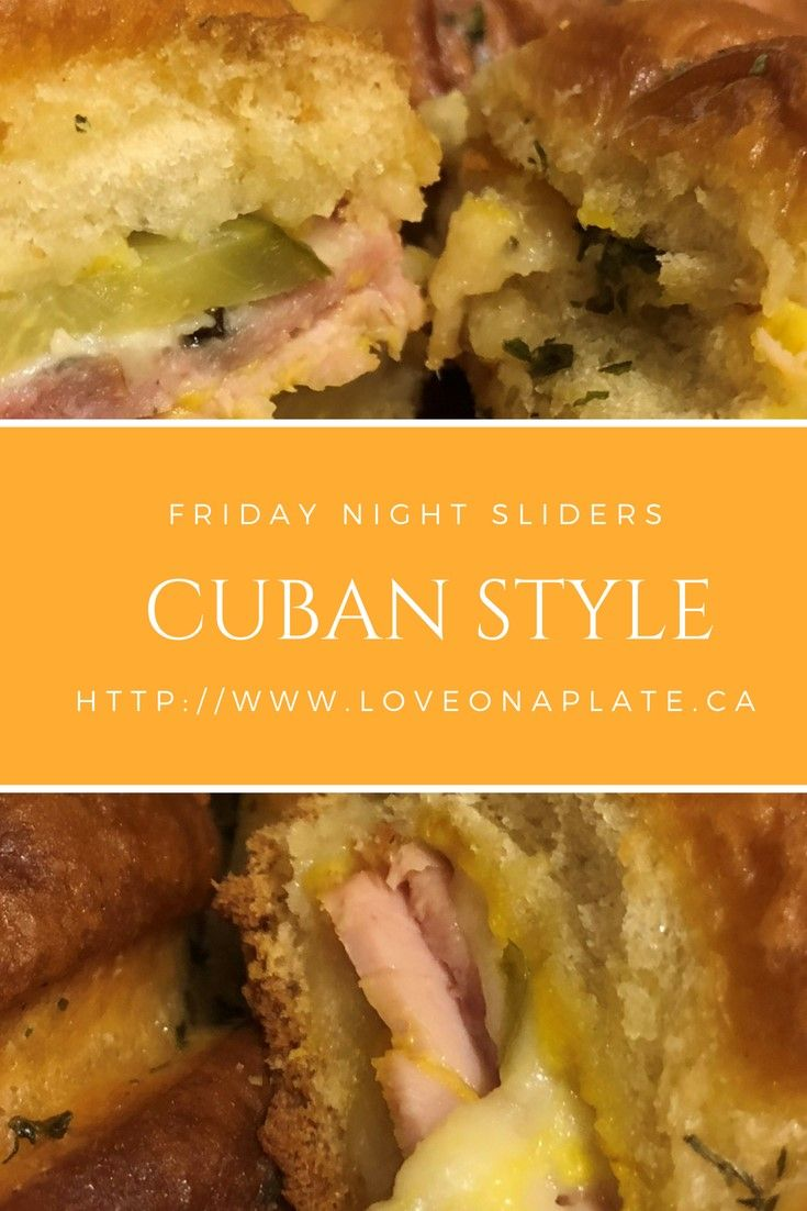Friday Night Sliders – Cuban Style – Love On A Plate #fridaynightdinner