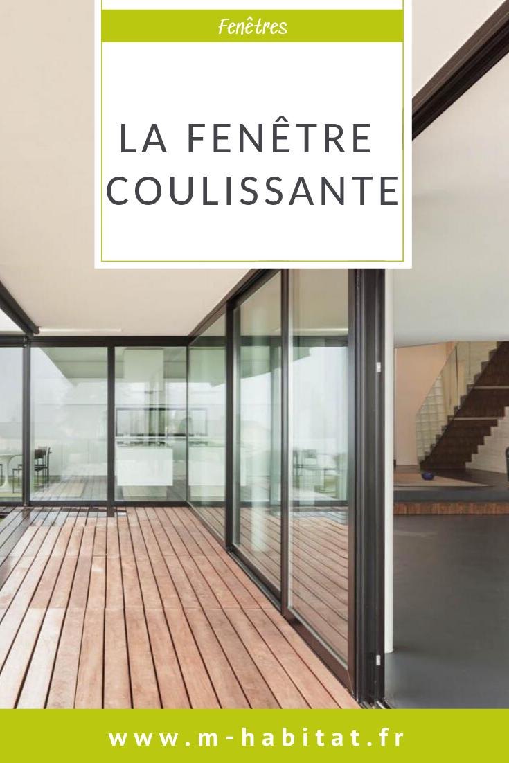 La Fenetre Coulissante Avec Images Fenetre Coulissante