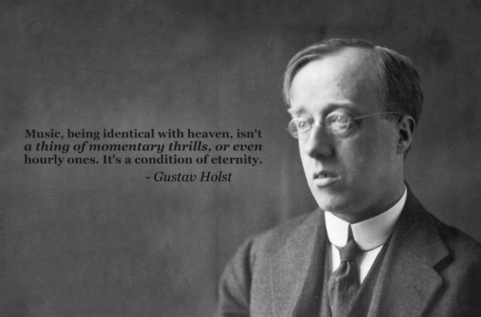 Inspiring Composer Quotes Gustav Holst Michelle Kei Ishuu Music