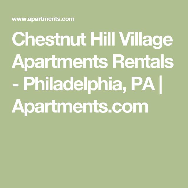 Chestnut Hill Village Apartments Rentals Philadelphia Pa