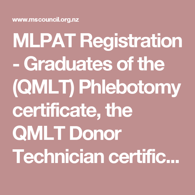 MLPAT Registration - Graduates of the (QMLT) Phlebotomy certificate ...