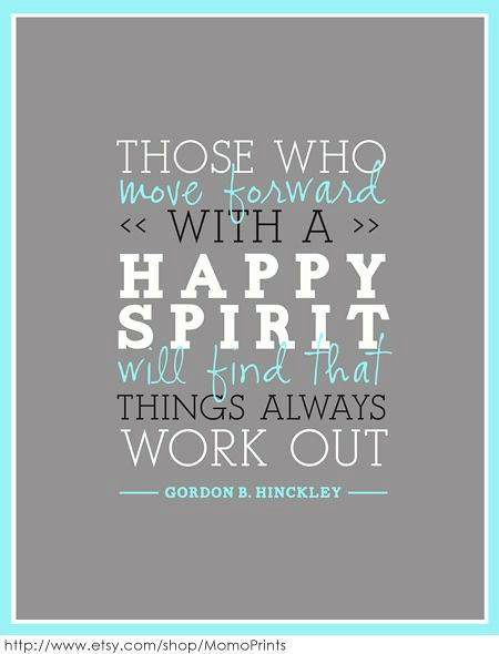 Move forward with a happy spirit!