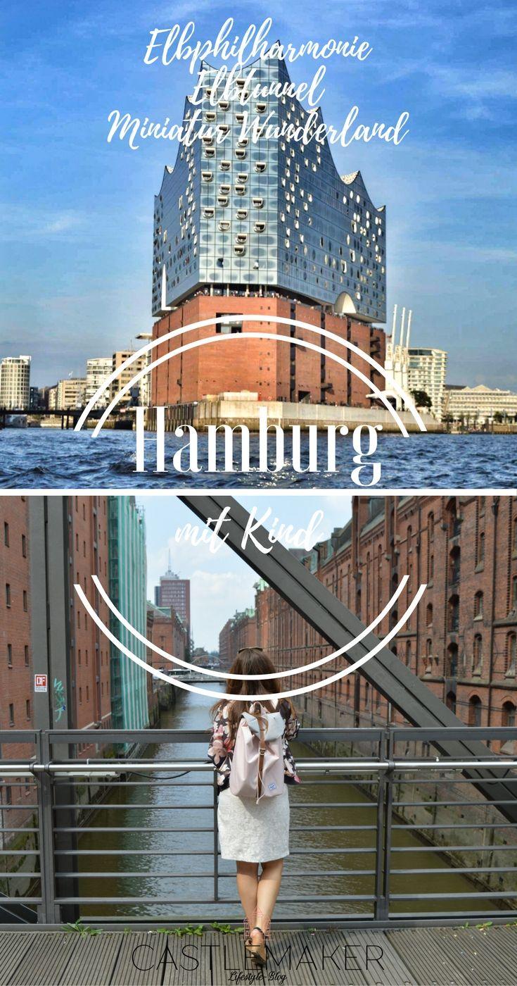 Hamburg Mit Kind Miniatur Wunderland Elbphilharmonie Elbtunnel Mehr Castlemaker Hamburg Urlaub Urlaub In Deutschland Hamburg