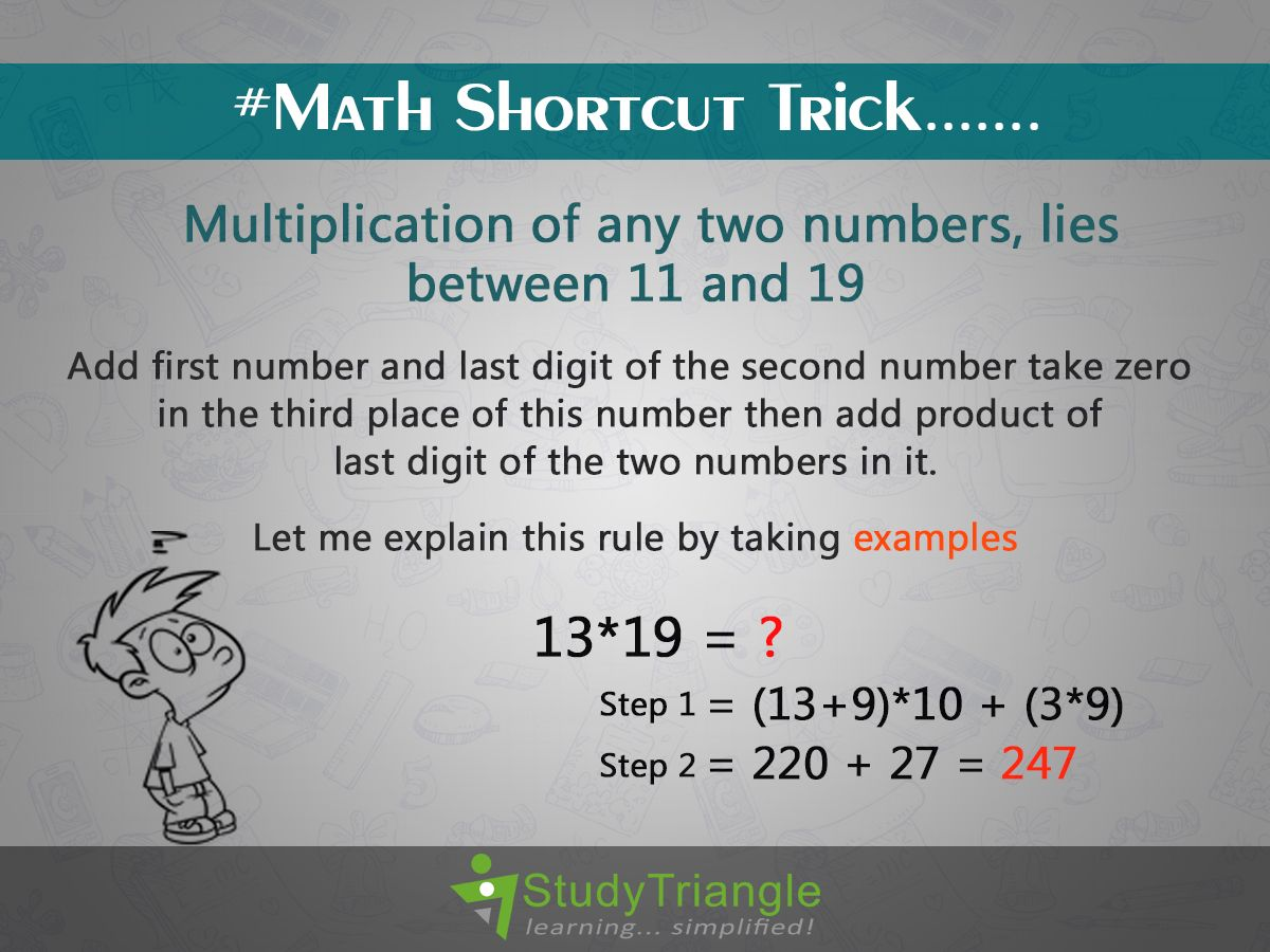 Math Shortcut Tricks Multiplication Of Any Two Numbers Lies Between 11 And 19 Add First Number And Last Digit Of The Second Numb Math Number One Let It Be [ 900 x 1200 Pixel ]