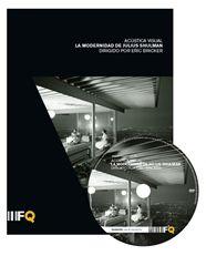 Acústica Visual. La modernidad de Julius Shulman. arquia/documental 29 | Fundación Caja de Arquitectos