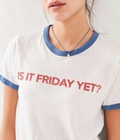 A tee to wear on Monday mornings.