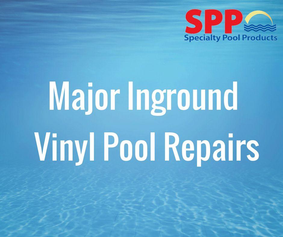 Major Inground Vinyl Pool Repairs With Images Vinyl Pools