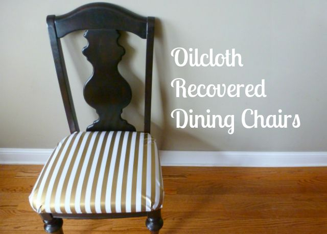 Diy Upholstered Dining Chairs recover your dining chairs in oilcloth - no more spills or stains