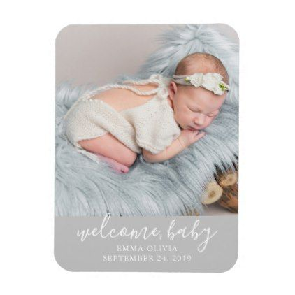 Welcome Baby Gray Birth Announcement Photo Magnet Script Gifts - Electronic birth announcement template
