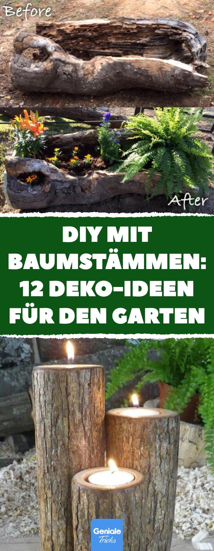 DIY mit Baumstämmen: 12 Deko-Ideen für den Garten