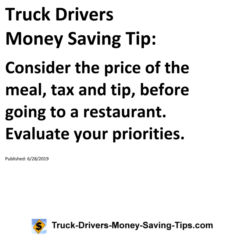 Truck Drivers Money Saving Tip Consider the price of the