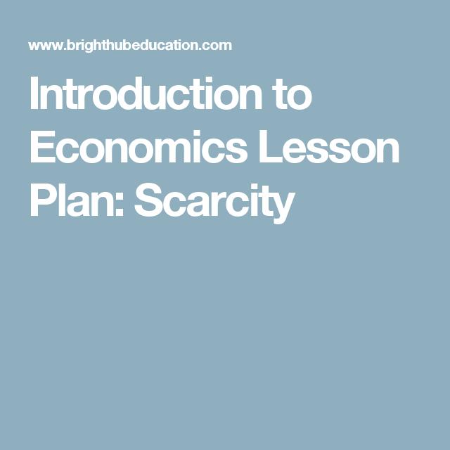 Introduction to Economics Lesson Plan: What is Economics | A ...