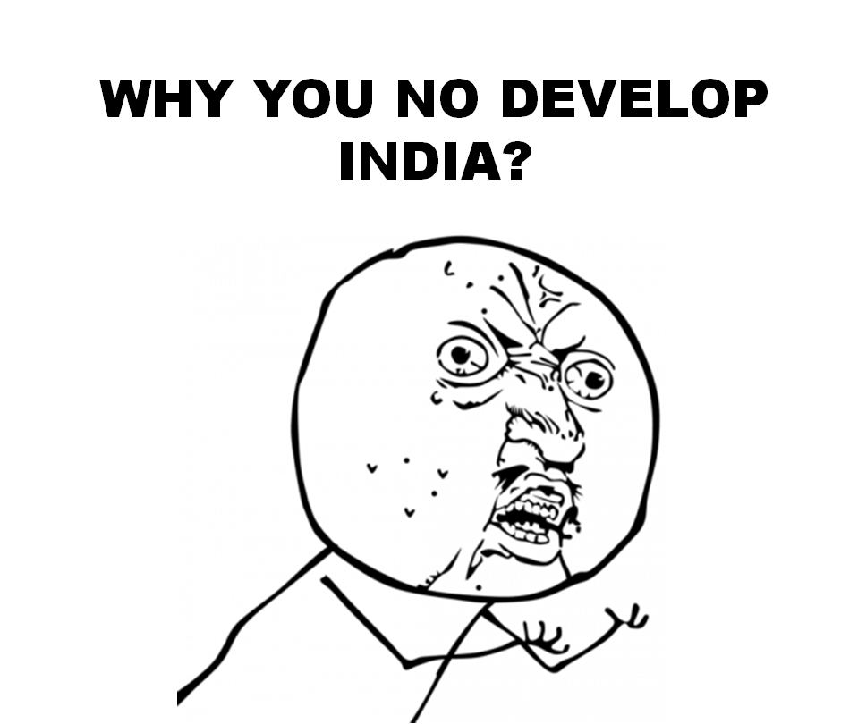 Why India will always be a developing country A two