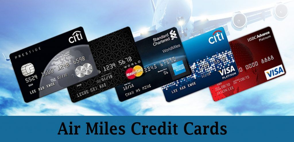 Air Miles Credit Cards Features Rewards And Benefits Techshure Miles Credit Card Credit Card Airline Miles Credit Card
