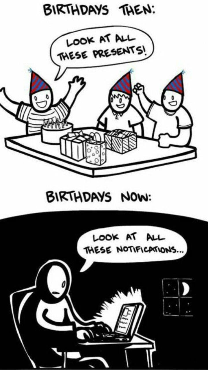 Birthday Notification Funny Kids Then Vs Now Funny Quotes