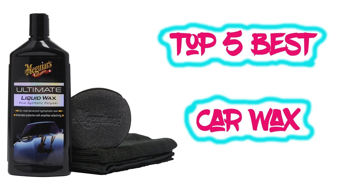 Top 5 Best Car Wax Reviews 2016 Best Wax for Car the