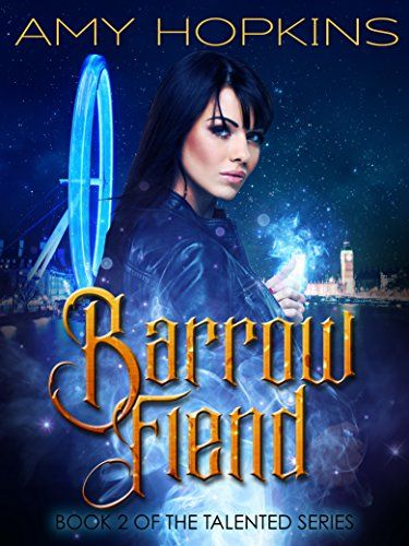 Barrow Fiend: Talented, Book 2 by Amy Hopkins https://www.amazon.com/dp/B01C2NVMFY/ref=cm_sw_r_pi_dp_x_-MS4xbWBQC4XG