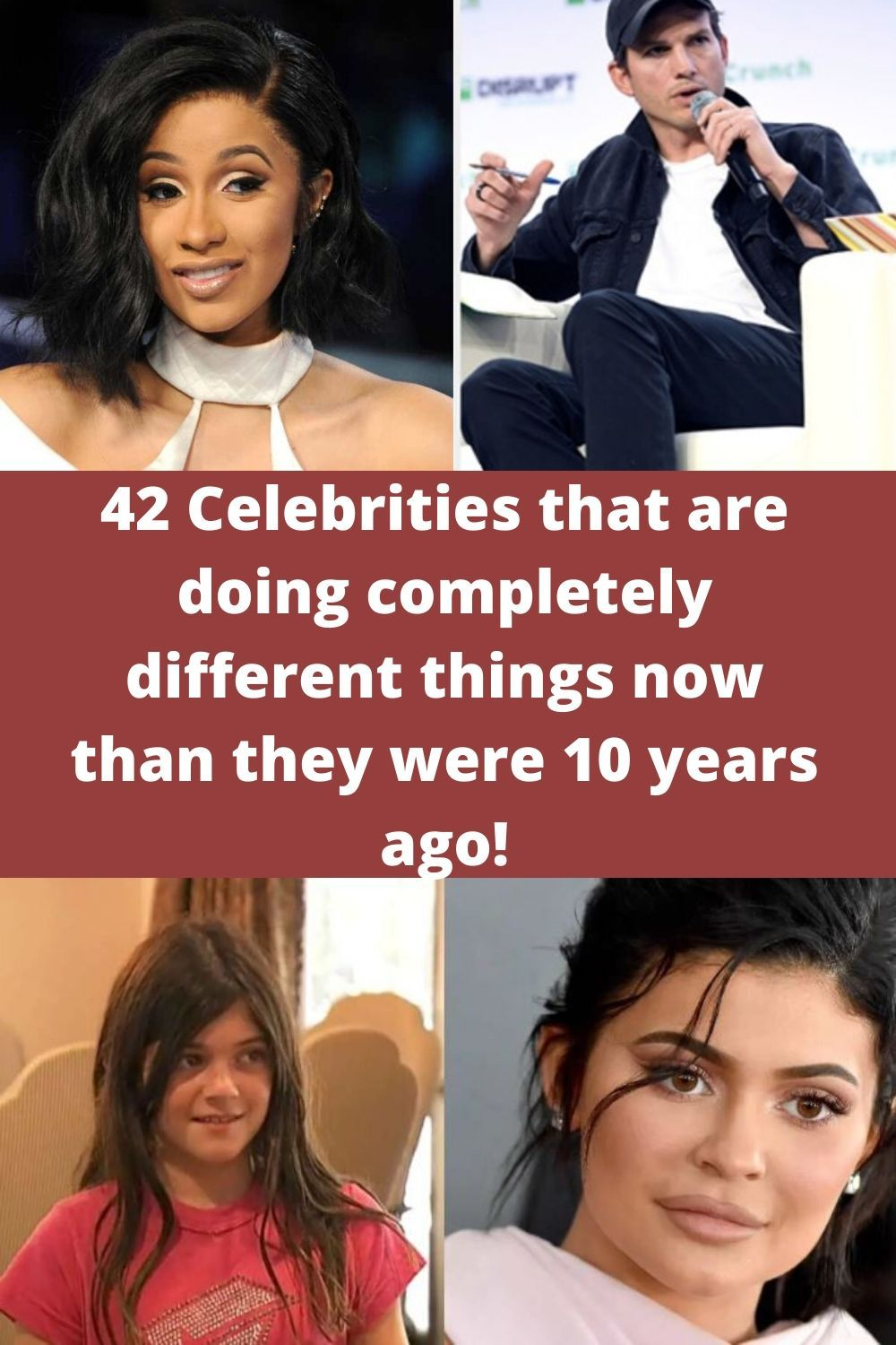 42 Celebrities that are doing completely different things now than they were 10 years ago