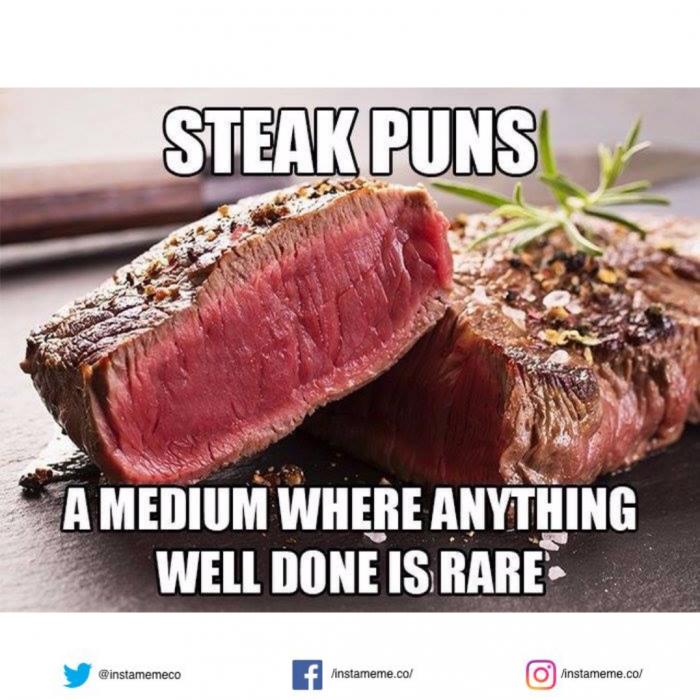 Steak Puns Meat Puns Steak Dad Jokes