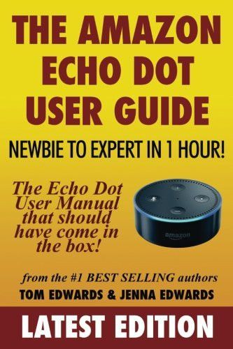 the amazon echo dot user guide newbie to expert in 1 hour the rh pinterest com Manual Guide Cover Paperwork Guide