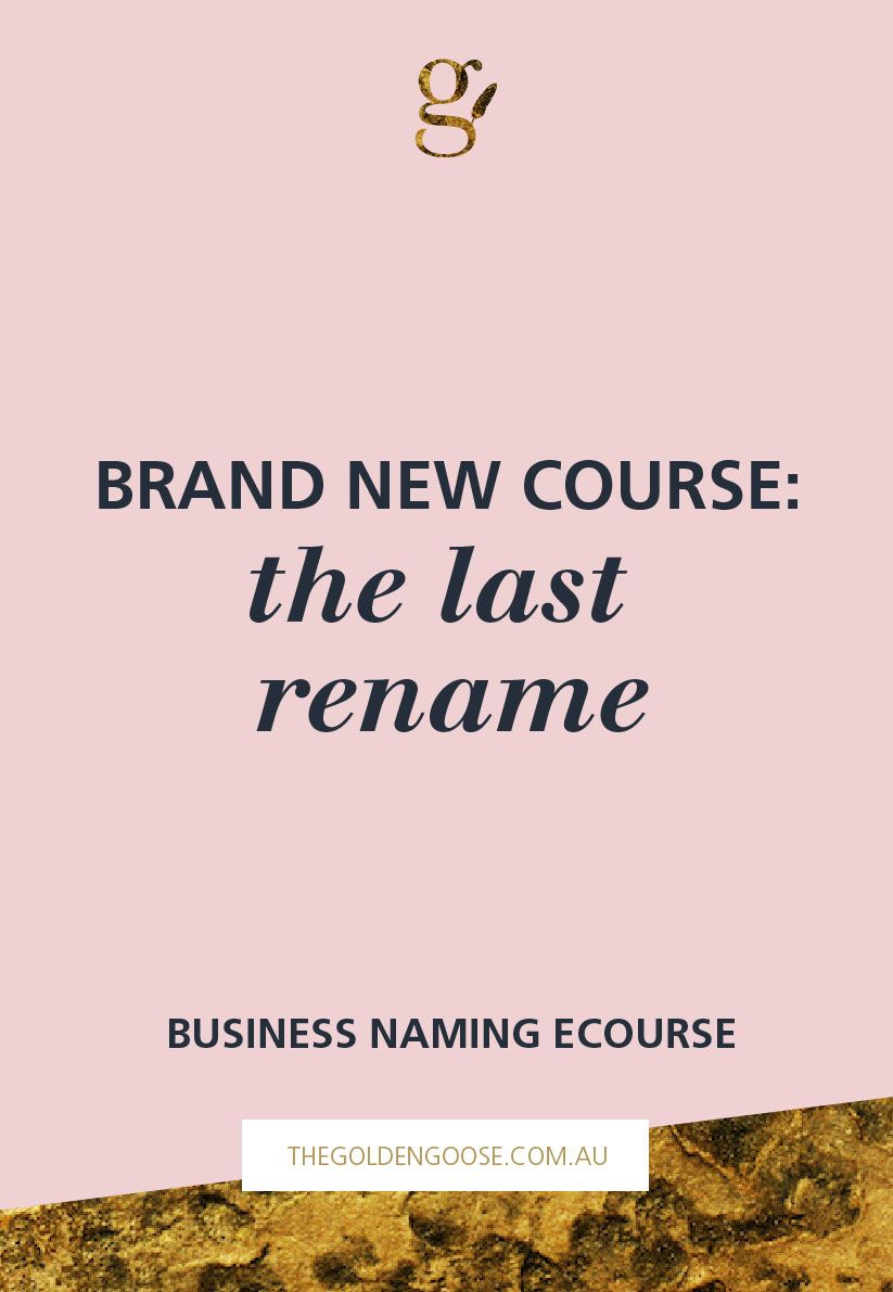 The Last Rename Business Naming Course  Consultant Business And