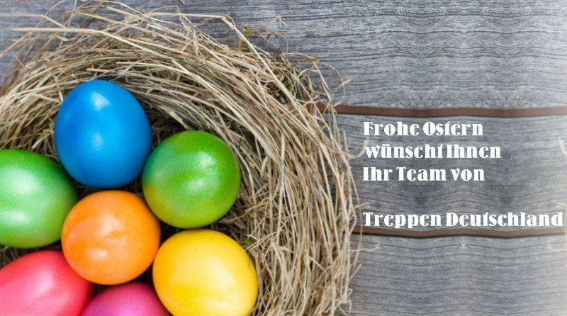 Frohe Ostern und schöne Feiertage!  http://www.treppen-deutschland.com/