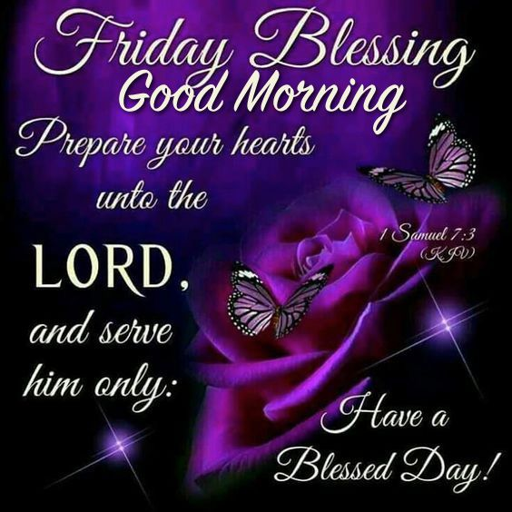 Blessings Good Quotes Morning Friday Weekend