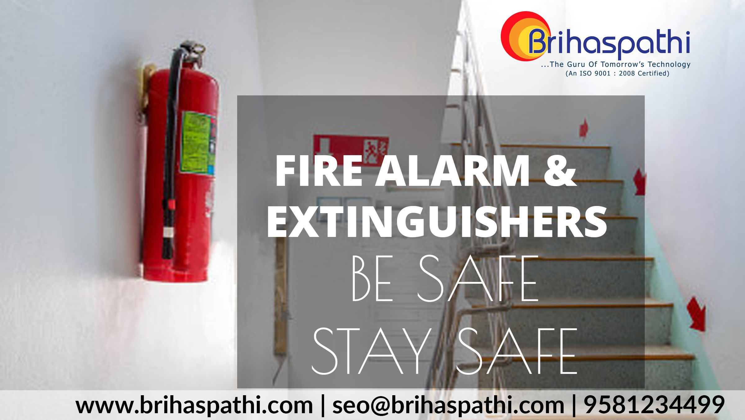 Brihaspathi FireAlarmExtinguishers be safe stay safe