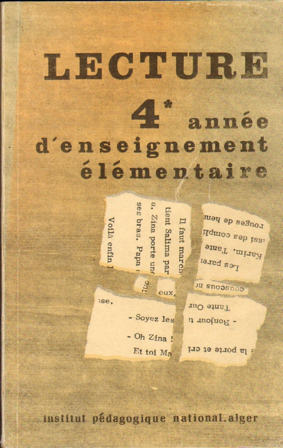 Livre De La Lecture 4eme Annee Algerie 1980 1982 Kids
