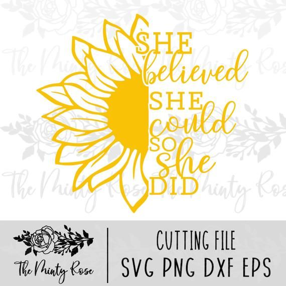Download Sunflower SVG She believed she could so she did ...