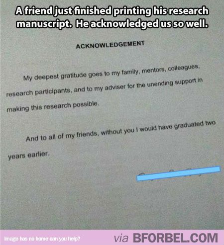 My Friend S Thesi Acknowledgement Include U In The Best Way Possible Funny Caption Picture Everything To Parent Dissertation