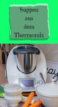 8 soups and stew recipes from Thermomix®  – Suppe