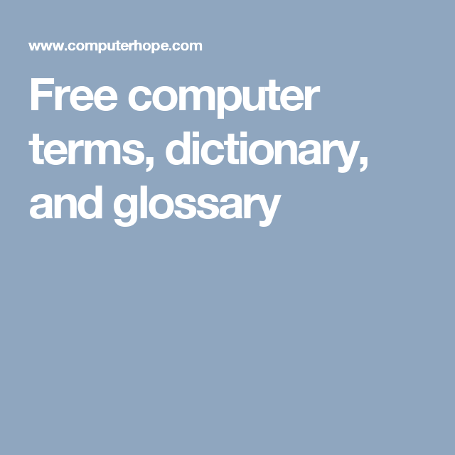 Free computer terms. dictionary. and glossary   Glossary. Digital literacy
