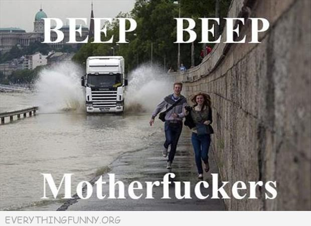 Fun Couple Meme : Funny caption pictures couple running from truck about to splash