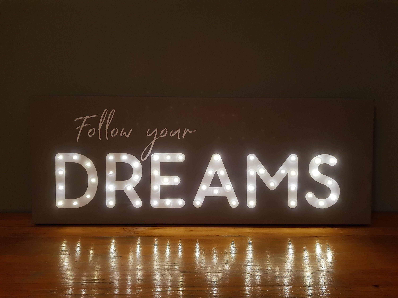 Follow Your Dreams Led Sign Follow Your Dreams Light Up Sign Etsy In 2020 Light Up Signs Light Up Letters Motivational Wall Decor