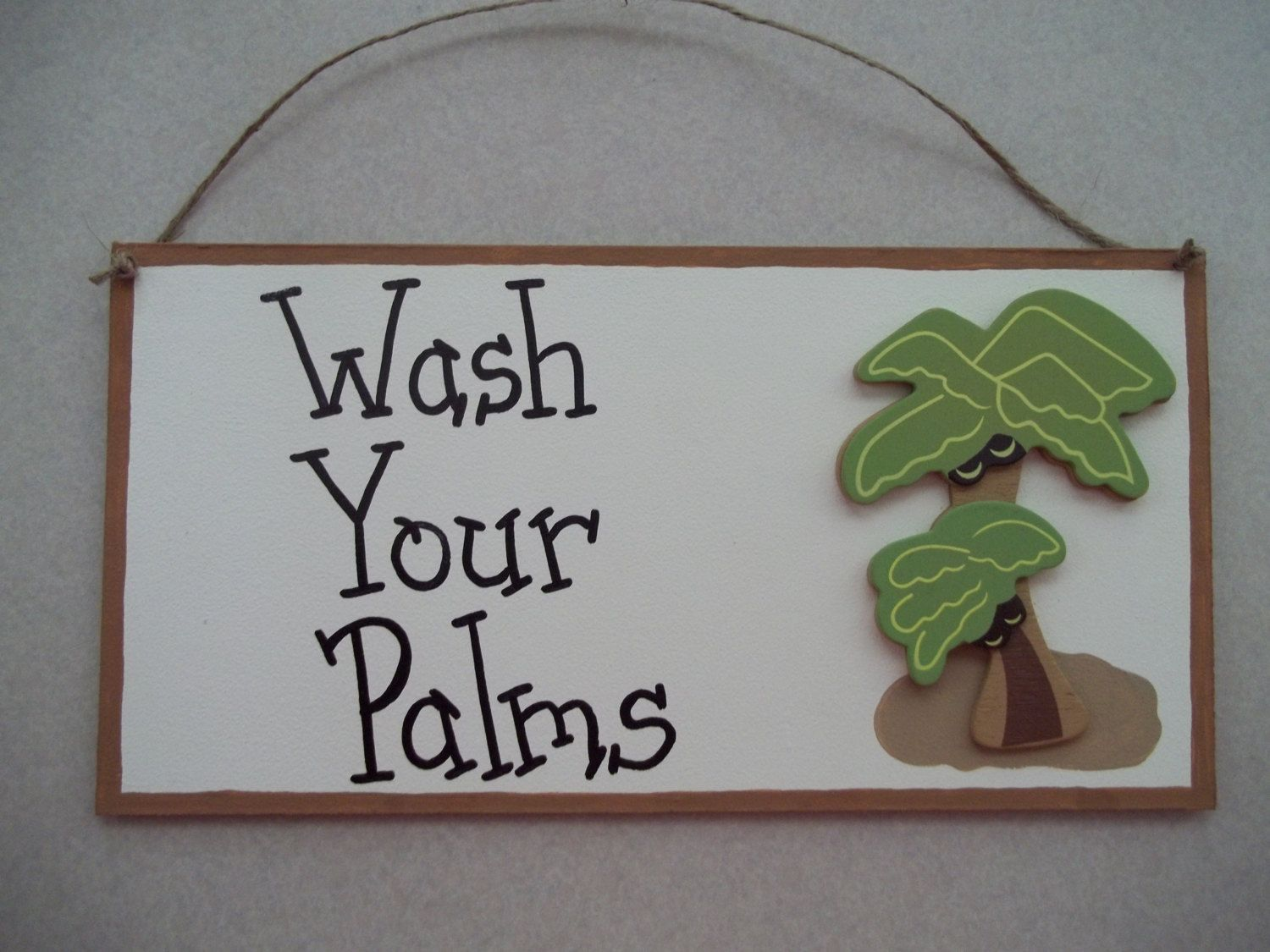 Palm Tree Kitchen Decor Black Sinks Bathroom Sign Wash Your Palms By