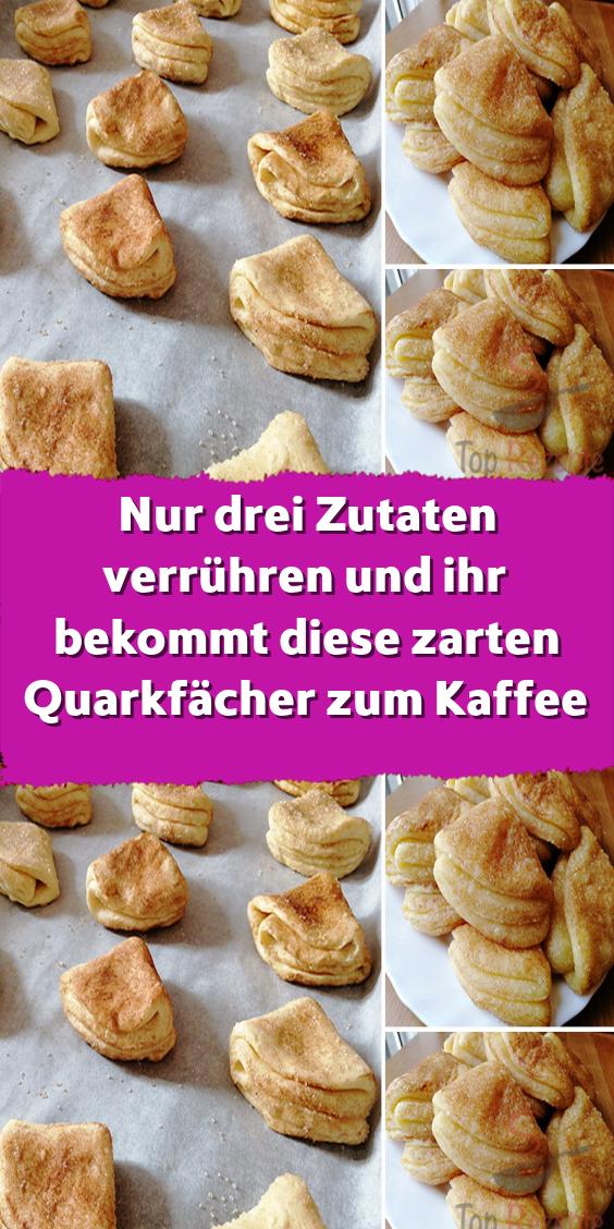 Nur drei Zutaten verrühren und ihr bekommt diese zarten Quarkfächer zum Kaffee  – Kuchen und Kleingebäck