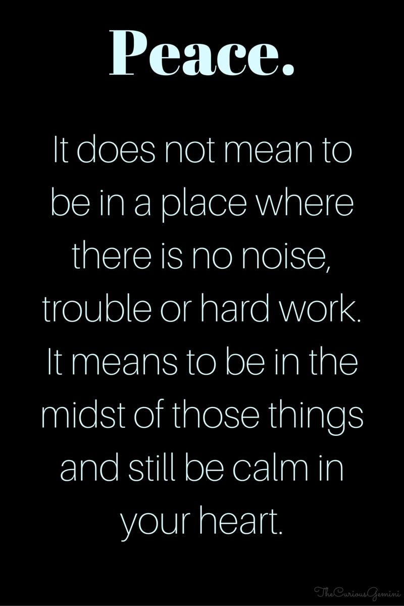 A Calm Peaceful Heart Peace Peaceful Heart Positive Quotes