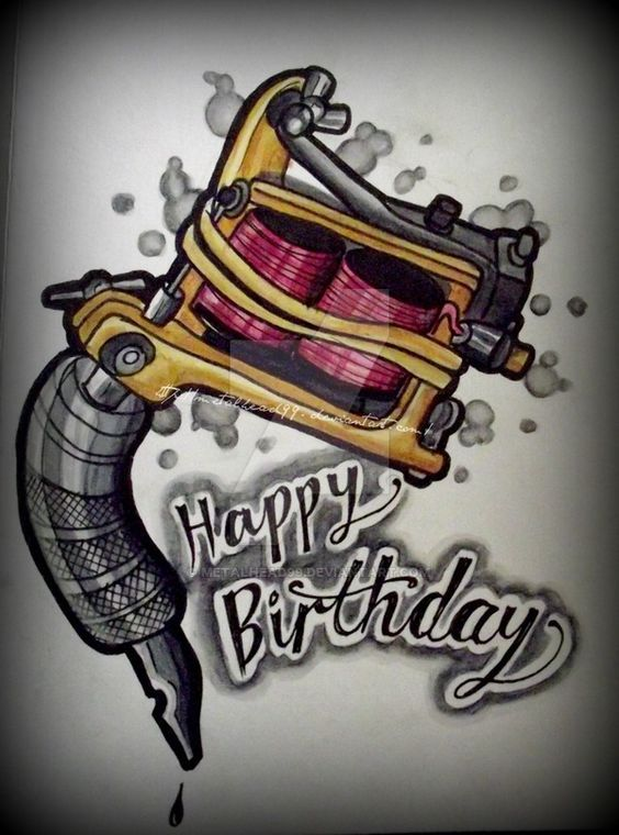 Tattoo Machine Birthday Card Design Please Do Not Use This Is For A Tattoo Shop That I Will Be Sel Happy Birthday Tattoo Birthday Tattoo Tattoo Machine Drawing