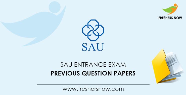 23+ SAU Entrance Exam Previous Question Papers PDF Download