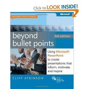 Beyond Bullet Points Using Microsoft Powerpoint To Create